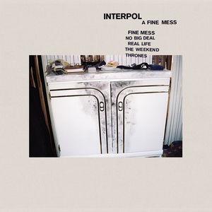 Fine Mess , Interpol