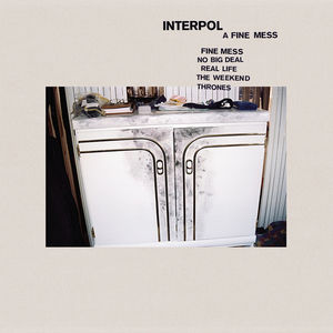 Fine Mess , Interpol