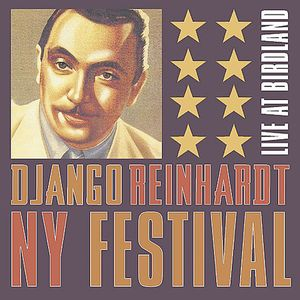 The Django Reinhardt New York Festival Live At Birdland