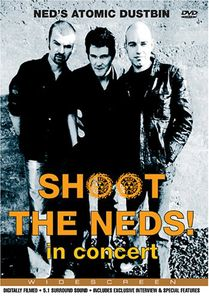 Shoot the Neds: In Concert