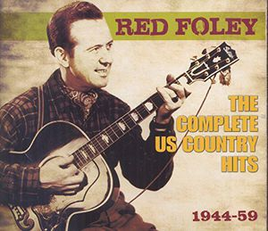 Complete Us Country Hits 1944-59 , Red Foley