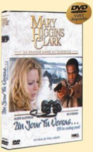Mary Higgins Clark: Un Jour Tu Ver [Import]