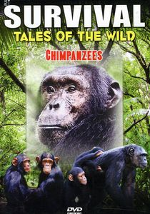 Survival: Tales of the Wild - Chimpanzees