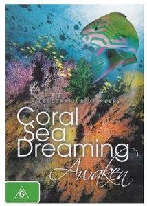 Coral Sea Dreaming: Awaken [Import]