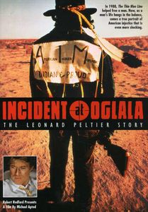 Incident at Oglala: Leonard Peltier Story