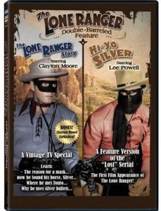 The Lone Ranger Double-Barreled Feature: The Lone Ranger Story /  Hi-Yo, Silver