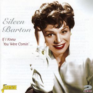 If I Knew You Were Comin [Import] , Eileen Barton