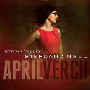 Ottawa Valley Stepdancing With April Verch