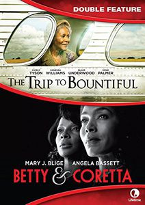 The Trip to Bountiful /  Betty & Coretta