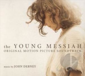 The Young Messiah (Original Motion Picture Soundtrack)