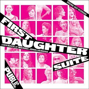 First Daughter Suite [Original Cast Recording]