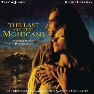 The Last of the Mohicans (Original Soundtrack) [Import]