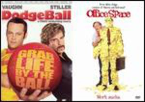 Dodgeball/ Office Space