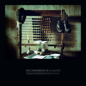Childhood Of A Leader (Original Soundtrack) , Scott Walker