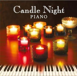Candle Night Piano: Ongaku No Tomoru (Original Soundtrack) [Import]