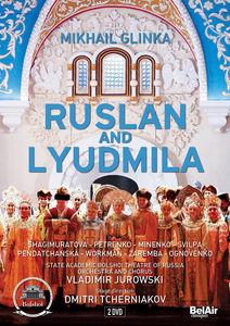 Mikhail Glinka: Ruslan and Lyudmila