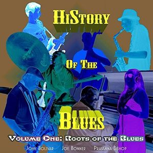 History Of The Blues, Vol. 1: Roots Of The Blues