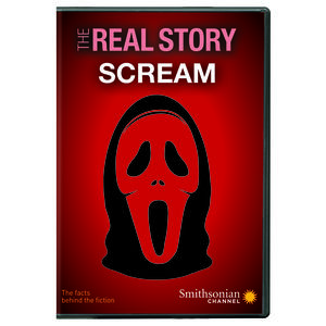 Smithsonian: The Real Story - Scream