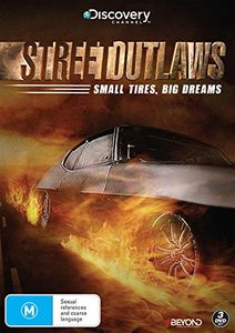 Street Outlaws: Small Tires Big Dreams [Import]