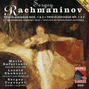 Rachmaninov: Trio Elegiaque Nos 1 & 2