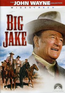 Big Jake , John Wayne