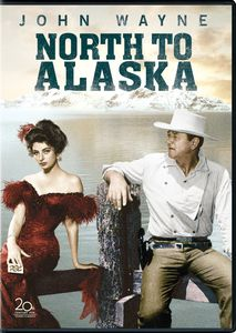North to Alaska , John Wayne