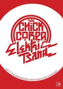 The Chick Corea Elektric Band: Live at the Maintenance Shop