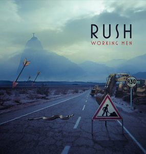Working Men , Rush