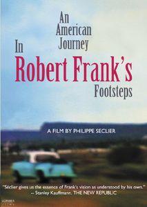 An American Journey: In Robert Frank's Footsteps
