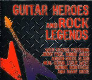 Guitar Heros & Rock Legends /  Various