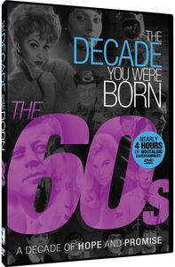 The Decade You Were Born - The 60s