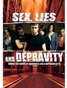 Sex, Lies and Depravity