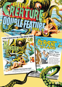 Creepy Creature: Volume 1: Monster From the Ocean Floor /  Serpent Island