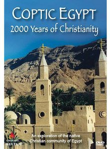 Coptic Egypt: 2000 Years of Christianity