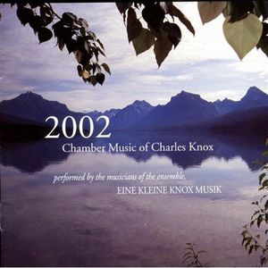 Chamber Music of Charles Knox