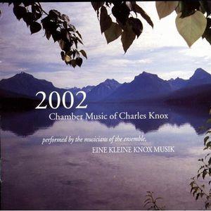 Chamber Music of Charles Knox