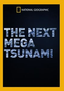 Next Mega Tsunami