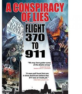 A Conspiracy of Lies: Flight 370 to 9  /  11