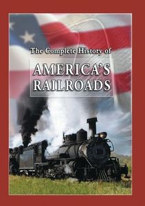 History of American Railroads: 4 Programs on 1