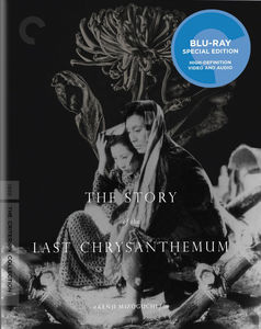 The Story of the Last Chrysanthemum (Criterion Collection)