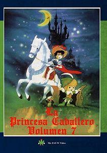 La Princesa Caballero: Volume 7