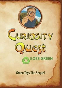 Curiosity Quest Goes Green: Green Toys The Sequel