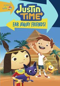 Justin Time: Far Away Friends