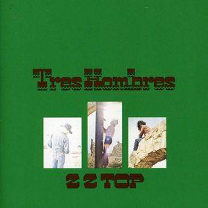 Tres Hombres , ZZ Top