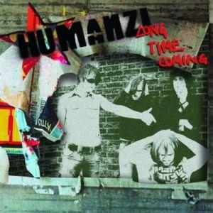 Long Time Coming [Import] , Humanzi