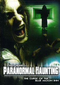 Paranormal Haunting: The Curse of the Blue Moon Inn