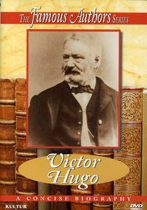 Famous Authors: Victor Hugo