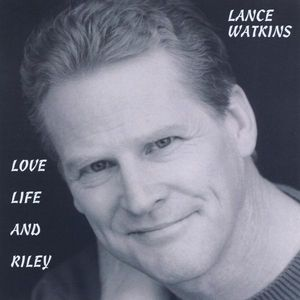 Love, Life and Riley