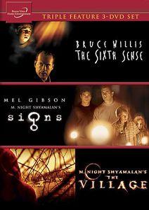 The Sixth Sense /  The Village /  Signs