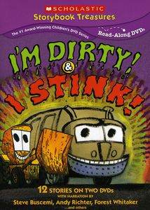 I'm Dirty and I Stink